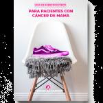 Guía de ejerccios físicos para pacientes con cáncer de mama