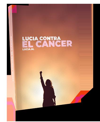Lucía contra el Cáncer - E-Book